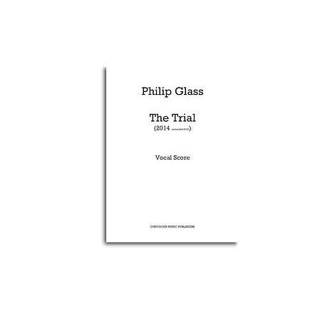 Philip Glass: The Trial (Vocal Score)