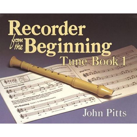 Recorder From The Beginning (Classic Edition): Pupil's Tune Book 1