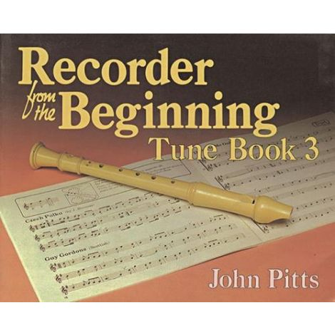 Recorder From The Beginning (Classic Edition): Pupil's Tune Book 3