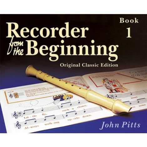 Recorder From The Beginning (Classic Edition): Pupil's Book 1