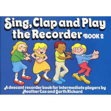 Sing, Clap And Play The Recorder Book 2