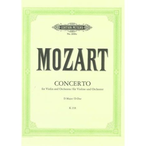 Mozart: Concerto No.4 in D Major K218 (Edition Peters)