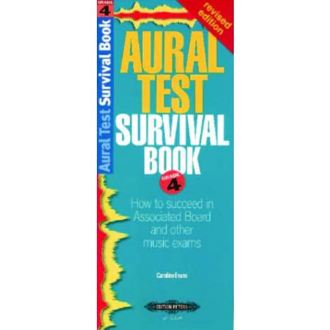 Evans: Aural Test Survival Book (Grade 4) Revised
