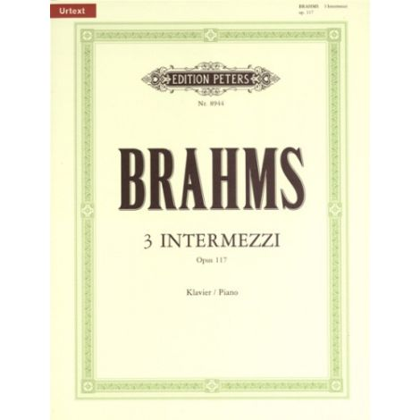 Brahms: 3 Intermezzi Op.117 (Piano Solo) Urtext (Edition Peters)