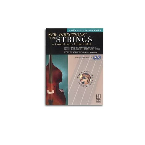 New Directions For Strings: A Comprehensive String Method - Book 1 (Double Bass D Position)