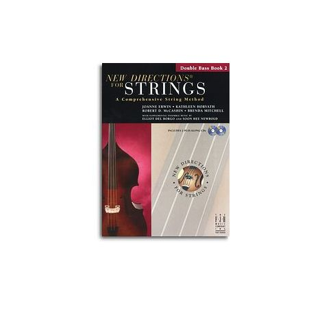 New Directions For Strings: A Comprehensive String Method - Book 2 (Double Bass)