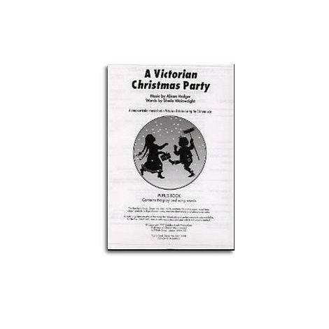 Alison Hedger/Sheila Wainwright: A Victorian Christmas Party (Pupil's Book)
