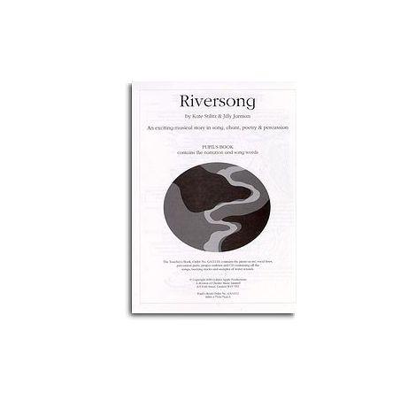 Jilly Jarman/Kate Stilitz: Riversong (Pupil's Book)