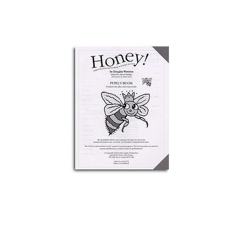 Douglas Wootton: Honey! (Pupil's Book)