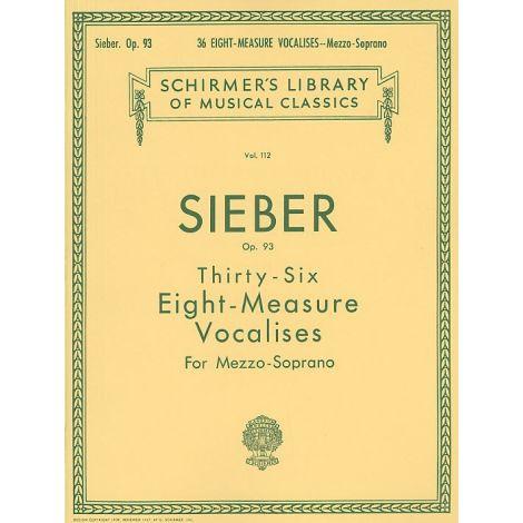 Ferdinand Sieber: Thirty-Six Eight-Measure Vocalises For Mezzo-Soprano Op.93