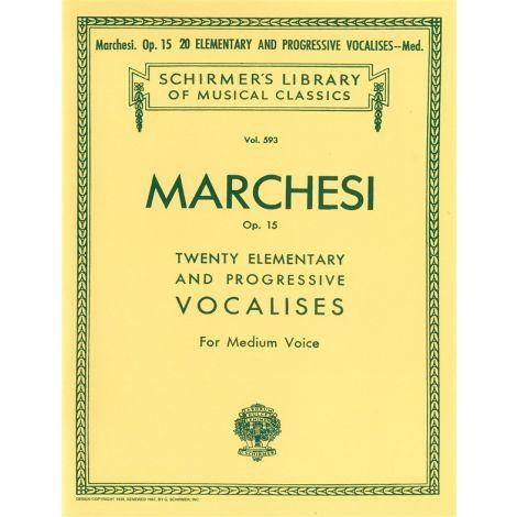 Salvatore Marchesi: Twenty Elementary And Progressive Vocalises Op.15 For Medium Voice