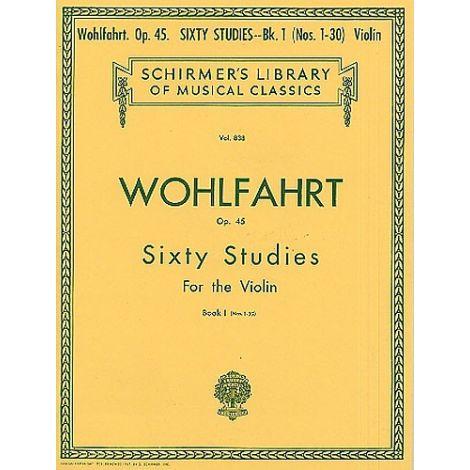 Franz Wohlfahrt: Sixty Studies For Solo Violin Op.45 Book 1 Nos.1-30