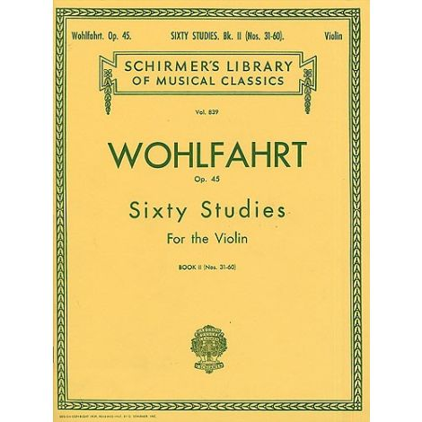 Franz Wohlfahrt: 60 Studies For Solo Violin Op.45 Book 2 (Nos.31-60)