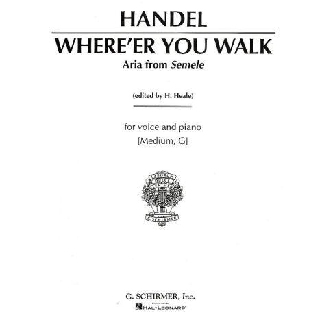 G.F. Handel: Where'er You Walk (Medium Voice)