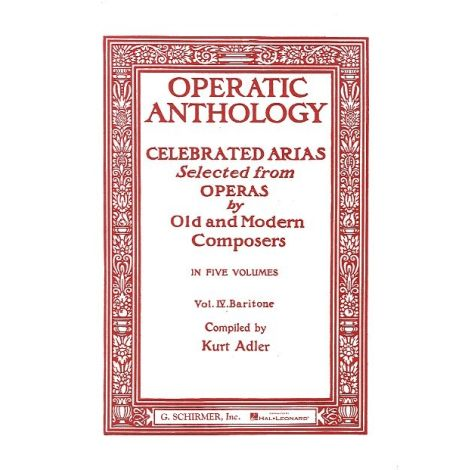Operatic Anthology Volume IV: Baritone