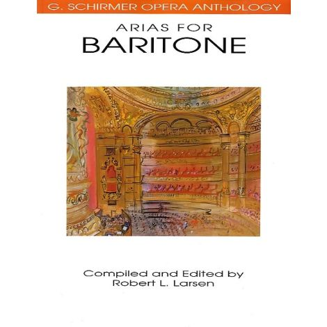 G. Schirmer Operatic Anthology - Arias For Baritone