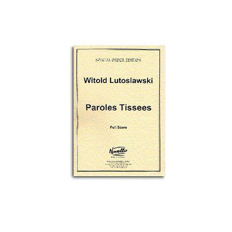 Witold Lutoslawski: Paroles Tissees (Score)