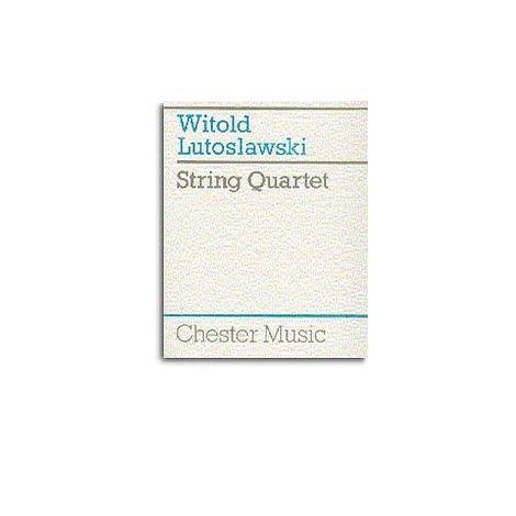 Witold Lutoslawski: String Quartet