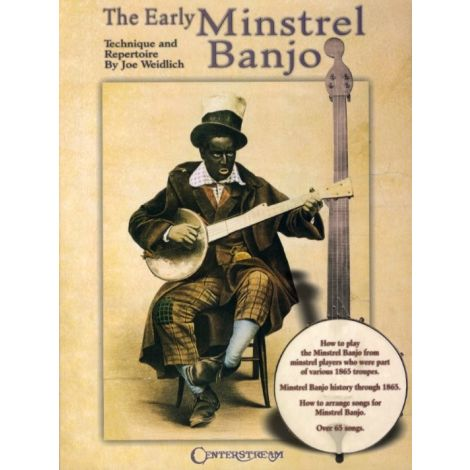 Joe Weidlich: The Early Minstrel Banjo