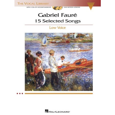 Gabriel Faure: 15 Selected Songs - Low Voice (Book & 2 CDs)