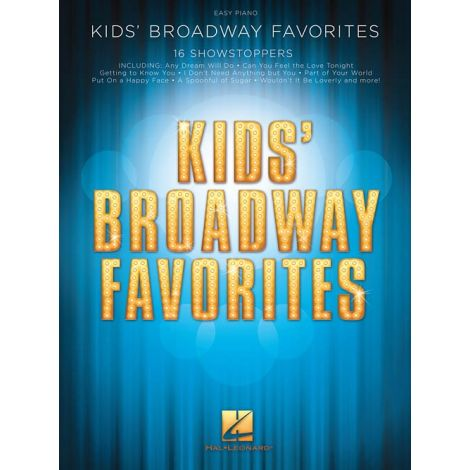 Kids' Broadway Favorites: Easy Piano Songbook (Easy Piano)