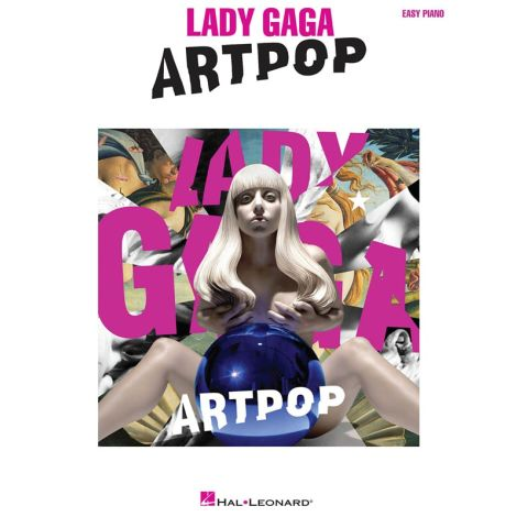 Lady Gaga: Artpop (Easy Piano)