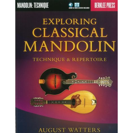 August Watters: Exploring Classical Mandolin (Berklee Guide)