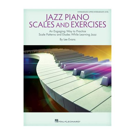 Lee Evans Jazz Piano Scales And Exercises