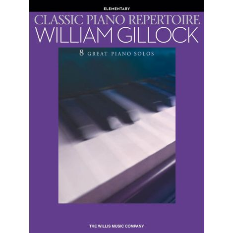 William Gillock: Classic Piano Repertoire