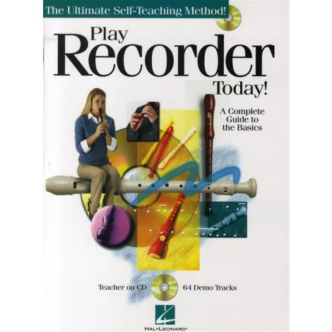 Play Recorder Today! - A Complete Guide To The Basics