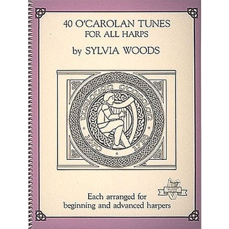 Sylvia Woods: 40 O' Carolan Tunes For All Harps