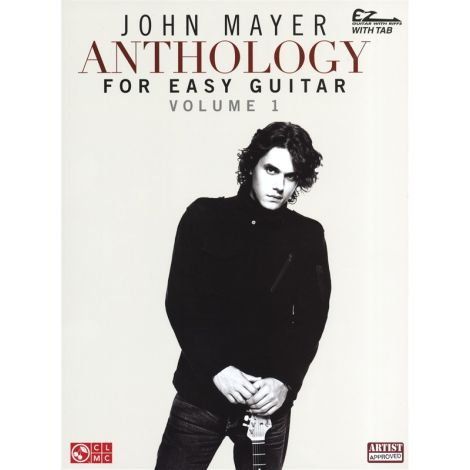 John Mayer: Anthology Volume 1 (Easy Guitar)