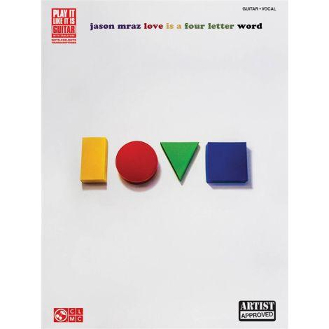 Jason Mraz: Love Is A Four Letter Word