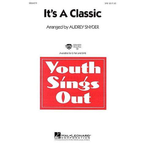 Audrey Snyder: It's A Classic! (SAB)