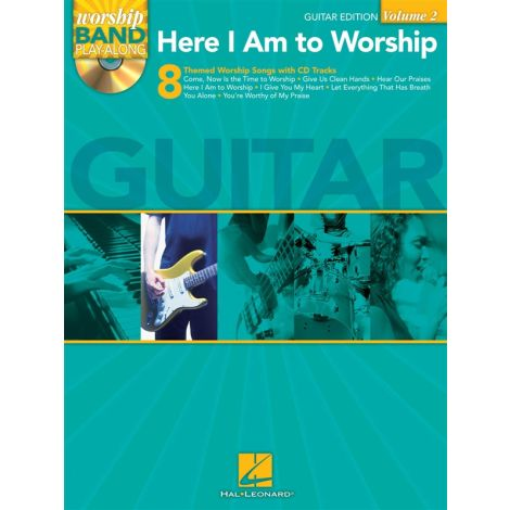 Worship Band Playalong Volume 2: Here I Am To Worship - Guitar Edition