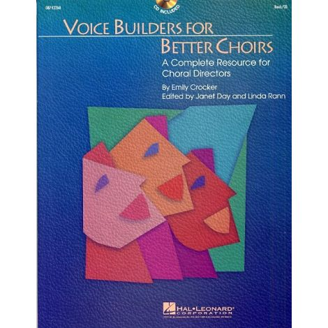 Emily Crocker: Voice Builders For Better Choirs