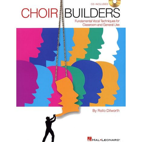 Rollo Dilworth: Choir Builders