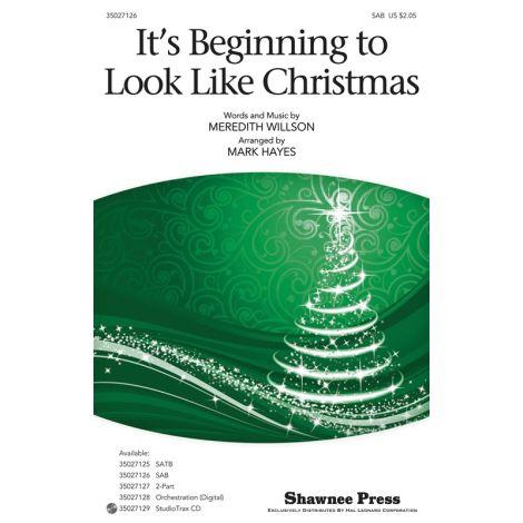 Meredith Willson: It's Beginning To Look Like Christmas (SAB)
