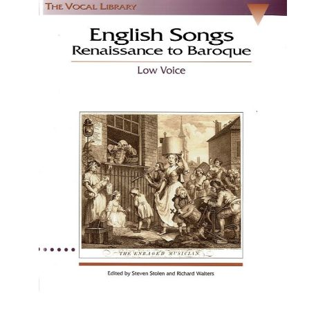 English Songs: Renaissance To Baroque Low Voice