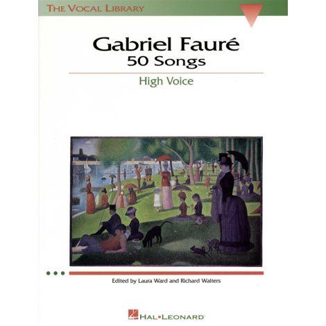 Gabriel Faure: 50 Songs High Voice