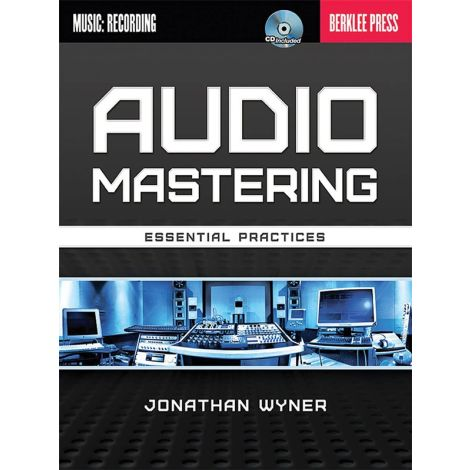 Jonathan Wyner: Audio Mastering - Essential Practices