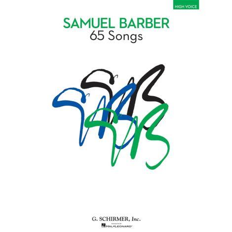 Samuel Barber: 65 Songs - High Voice