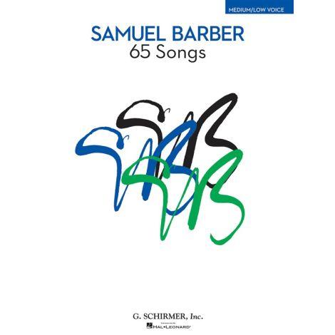 Samuel Barber: 65 Songs - Medium/Low Voice