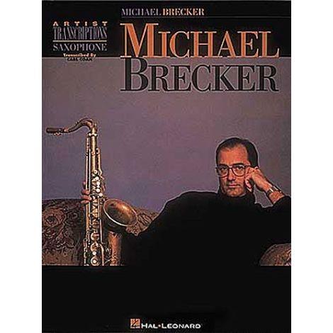 Michael Brecker: Artists Transcriptions