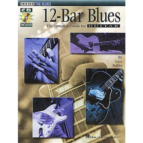 12-Bar Blues: The Complete Guide For Guitar