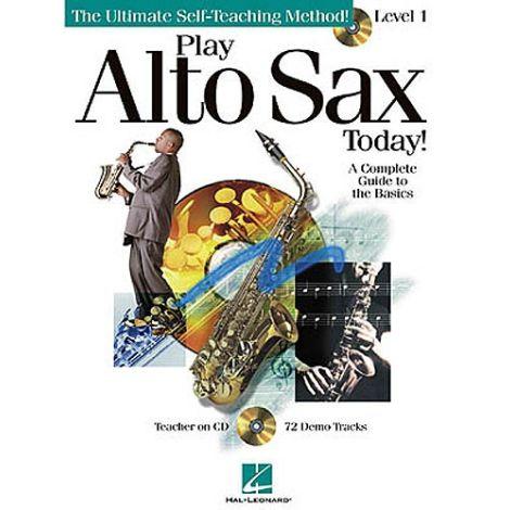 Play Alto Sax Today! Level 1