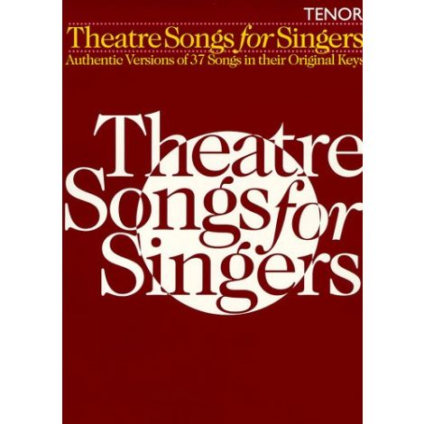 Theatre Songs For Singers: Tenor