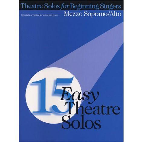 15 Easy Theatre Solos: Mezzo Soprano/Alto