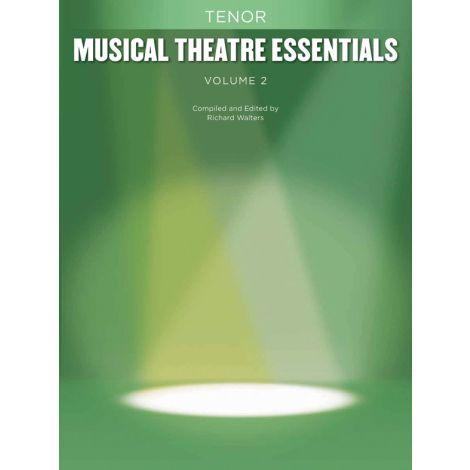 Musical Theatre Essentials: Tenor - Volume 2 (Book Only)