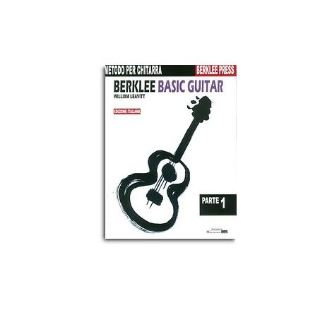 William Leavitt: Berklee Basic Guitar - Metodo Per Chitarra